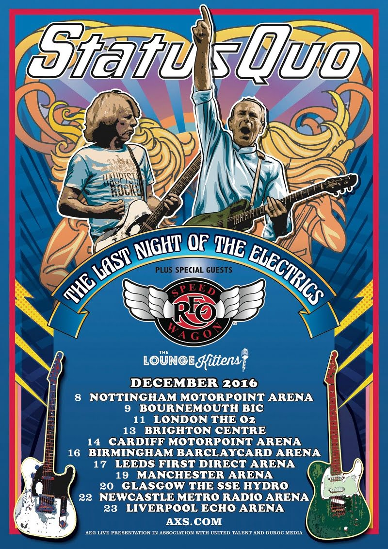 Status Quo, The Last Night of the Electrics tour, REO Speedwagon